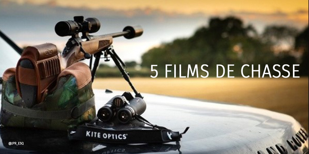 Browning blog : 5 films pour chasser depuis son canapé